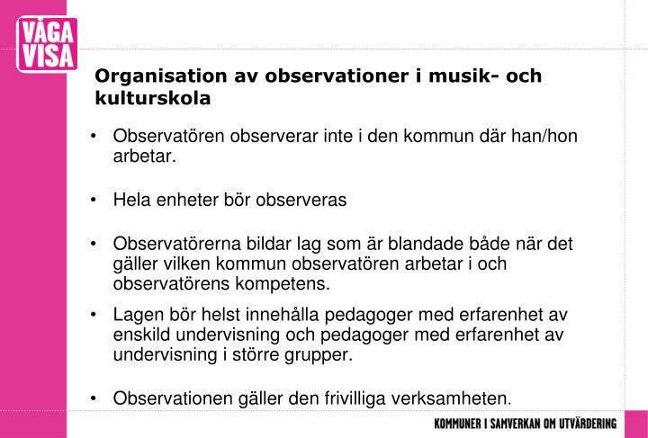 Organisation av observationer i musik- och kulturskola