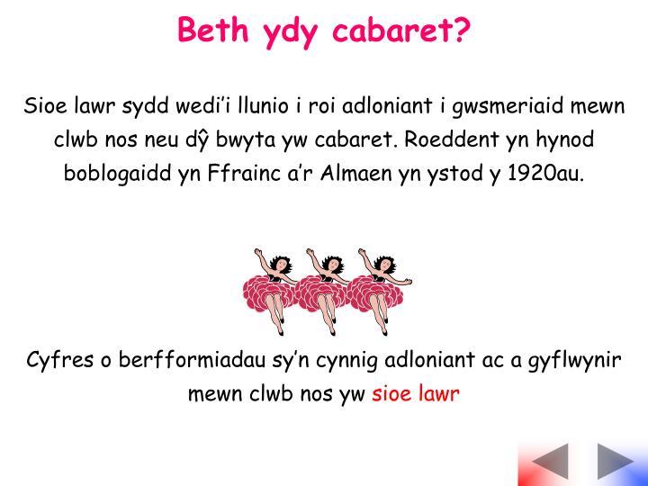 Beth ydy cabaret?