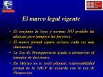 el marco legal vigente