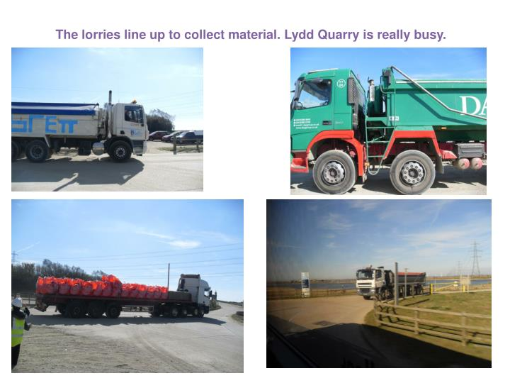 The lorries line up to collect material. Lydd Quarry is really busy.
