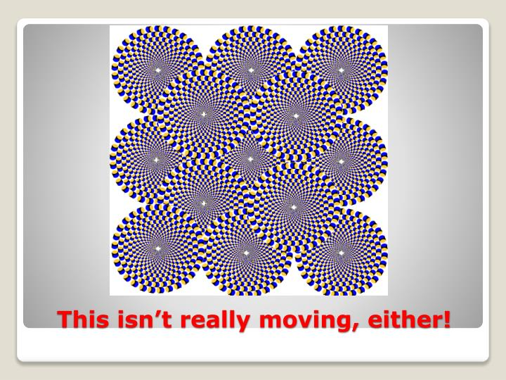 This isn't really moving, either!