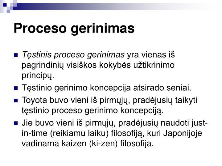 Proceso gerinimas