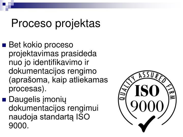 Proceso projektas