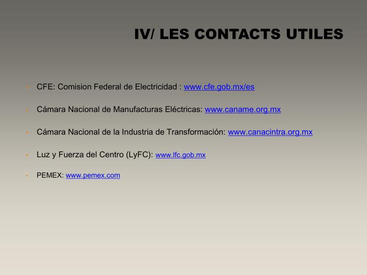 IV/ LES CONTACTS UTILES