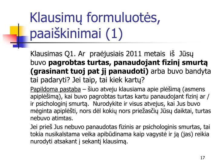 Klausimų formuluotės, paaiškinimai (1)