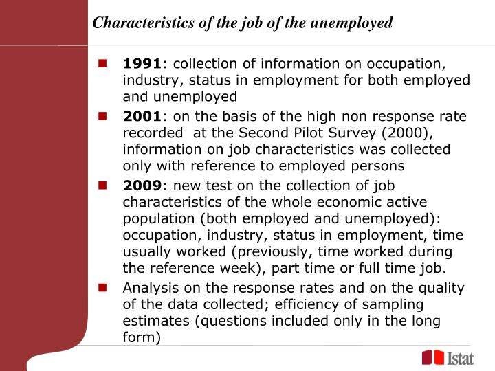 Characteristics of the job of the unemployed