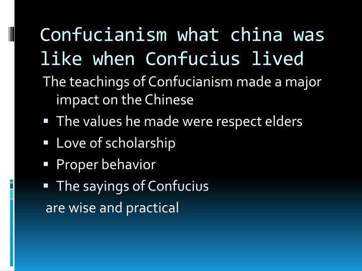 Confucianism what china was like when Confucius lived