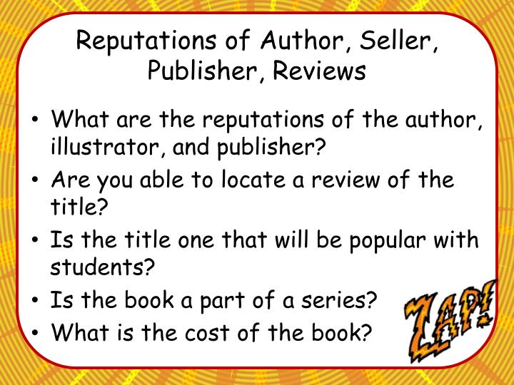 Reputations of Author, Seller, Publisher, Reviews