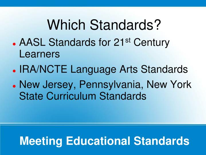 Which Standards?