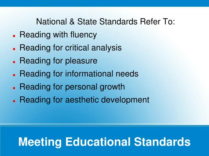 National & State Standards Refer To: