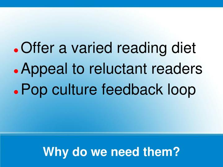 Offer a varied reading diet