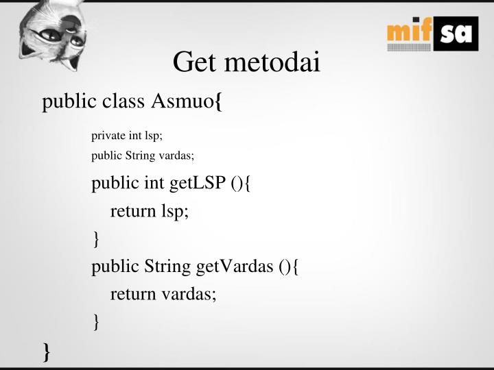 Get metodai