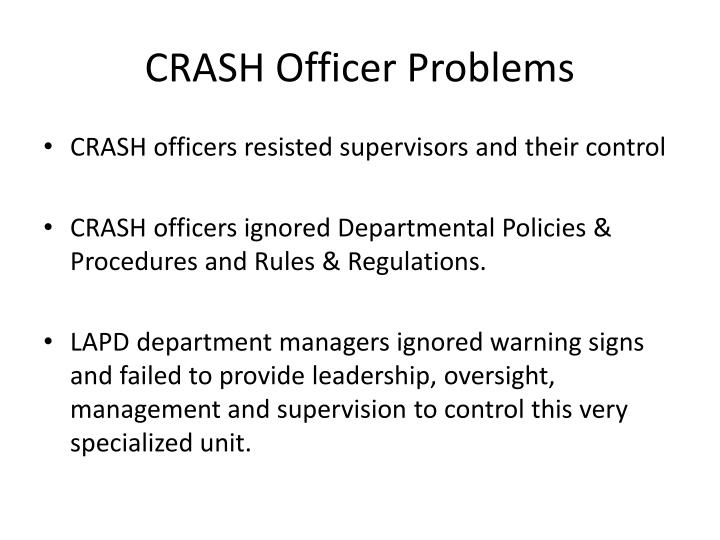 CRASH Officer Problems