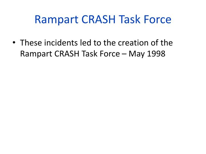 Rampart CRASH Task Force