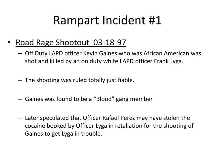 Rampart Incident #1
