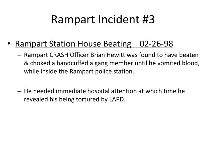 Rampart Incident #3