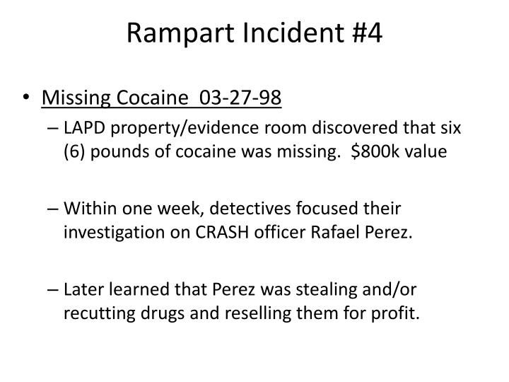 Rampart Incident #4