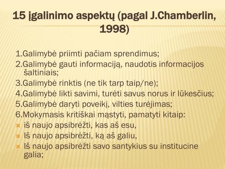 15 įgalinimo aspektų (pagal J.Chamberlin, 1998)