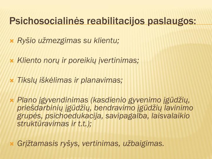 Psichosocialinės reabilitacijos paslaugos: