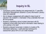 inquiry in sl