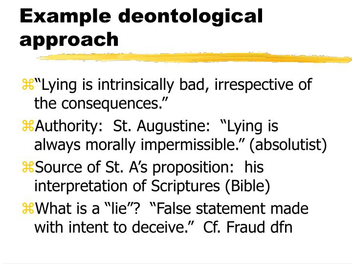 Example deontological approach