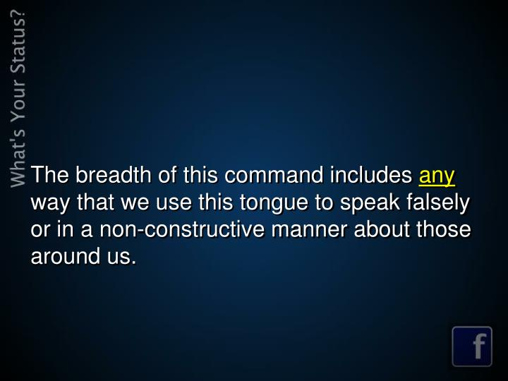 The breadth of this command includes