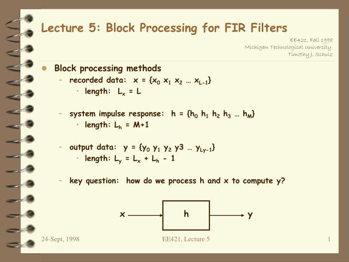Lecture 5 block processing for fir filters