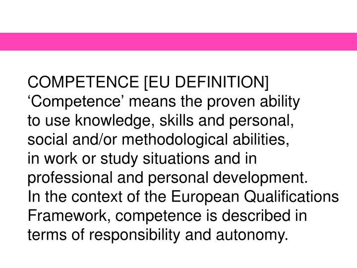COMPETENCE [EU DEFINITION]