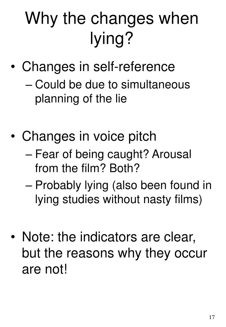 Why the changes when lying?