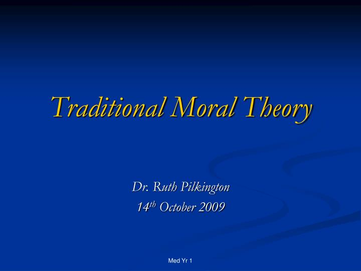 traditional moral theory n.