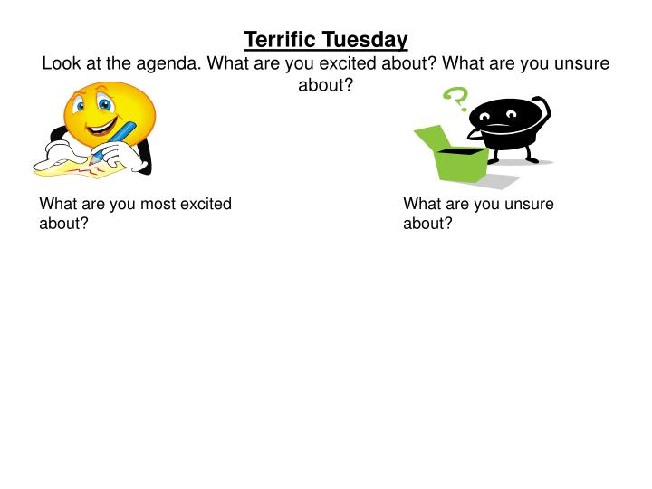 Terrific tuesday look at the agenda what are you excited about what are you unsure about