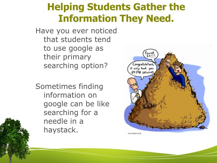 Helping students gather the information they need
