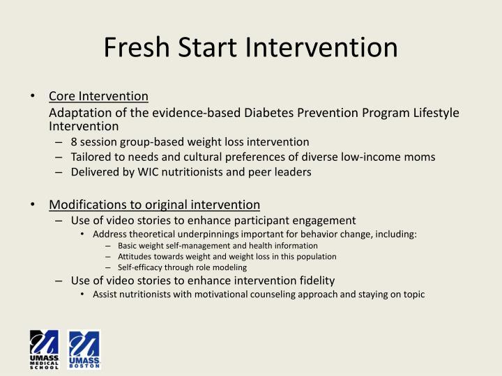Fresh start intervention