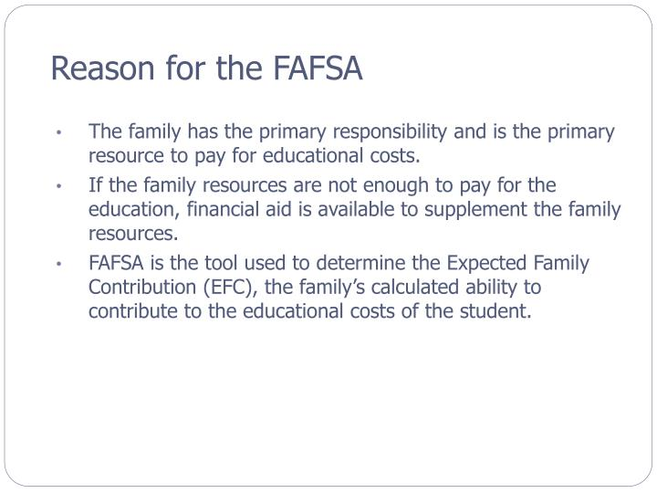 Reason for the fafsa