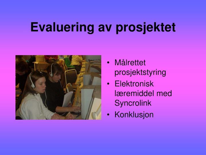 Evaluering av prosjektet