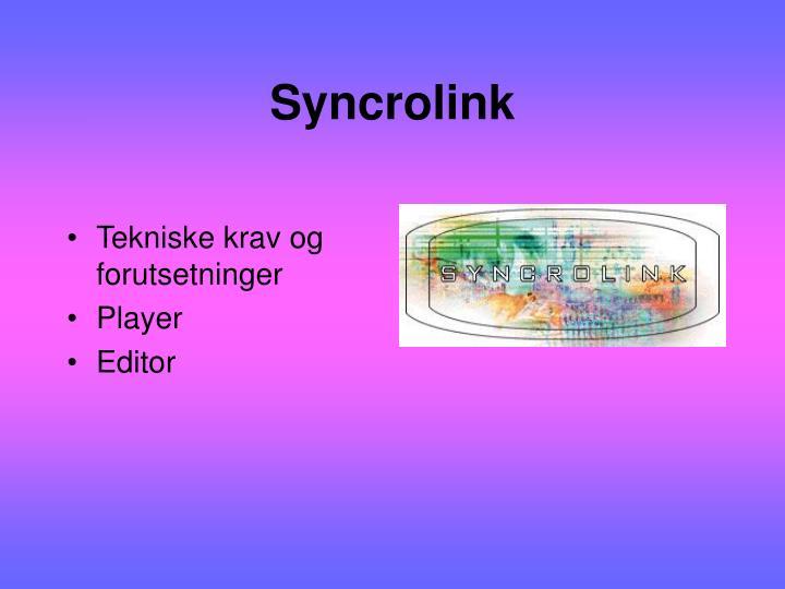Syncrolink