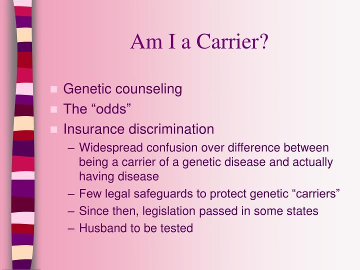 Am I a Carrier?
