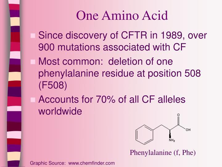 One Amino Acid