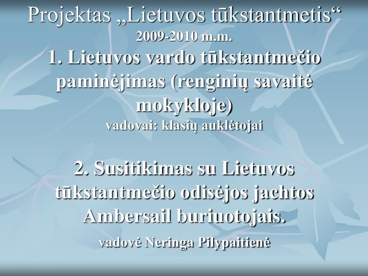"""Projektas """"Lietuvos tūkstantmetis"""""""