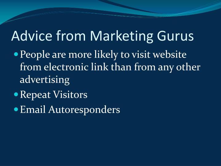Advice from Marketing Gurus
