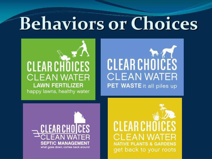 Behaviors or Choices