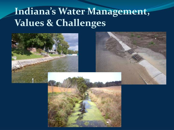 Indiana's Water Management, Values & Challenges