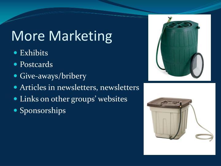 More Marketing