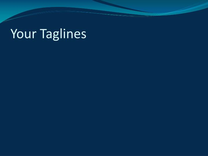 Your Taglines