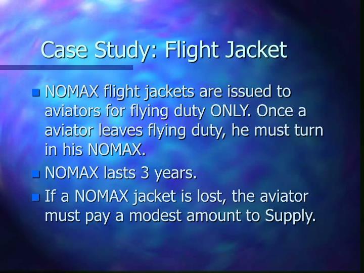 Case Study: Flight Jacket