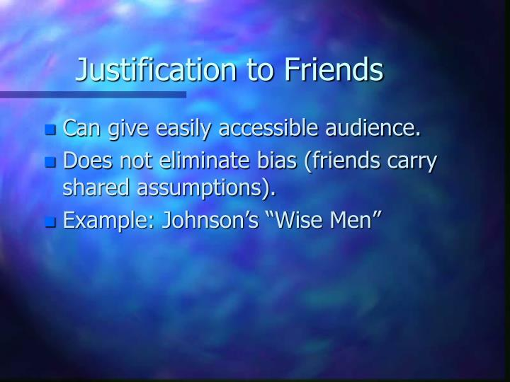 Justification to Friends