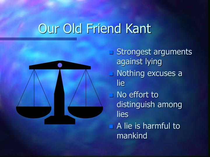 Our Old Friend Kant