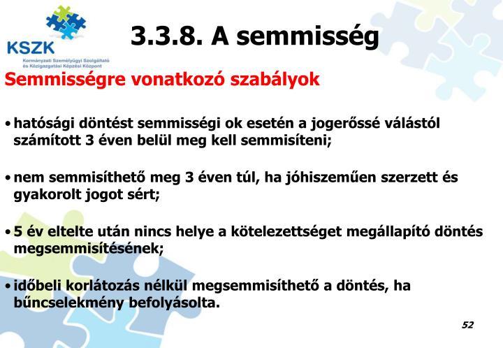 3.3.8. A semmisség