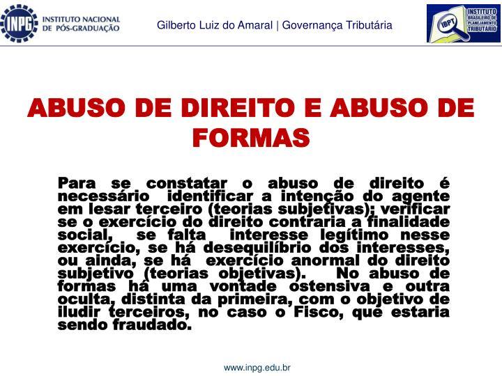 ABUSO DE DIREITO E ABUSO DE FORMAS