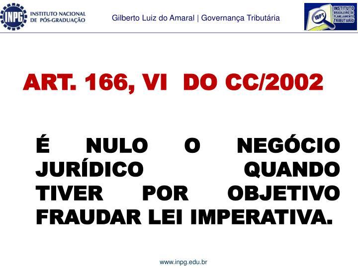 ART. 166, VI  DO CC/2002